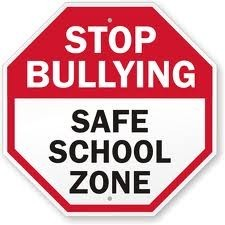 Stop Bullying Safe School Zone