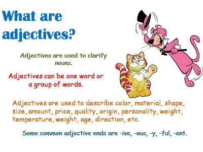 What are Adjectives?