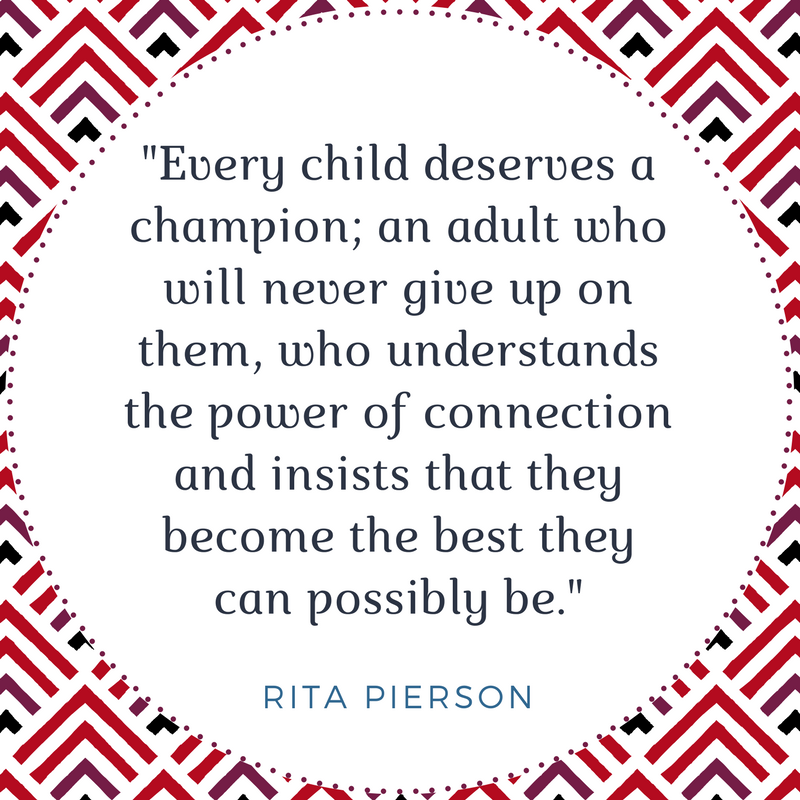 Quote by Rita Pierson