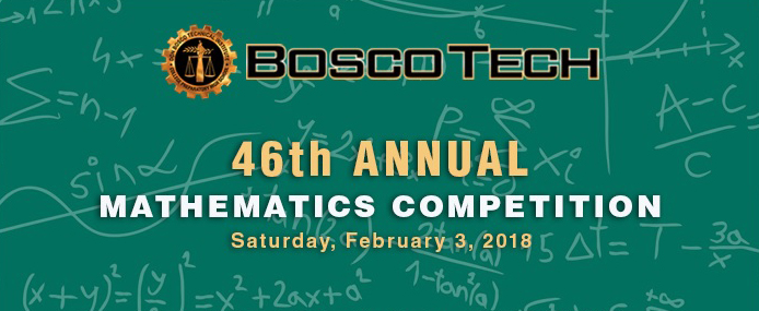 Bosco Tech 46th Annual Math Competition