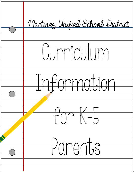 Image of Notebook Paper and Pencil Titled MUSD Curriculum Information for K-5 Parents