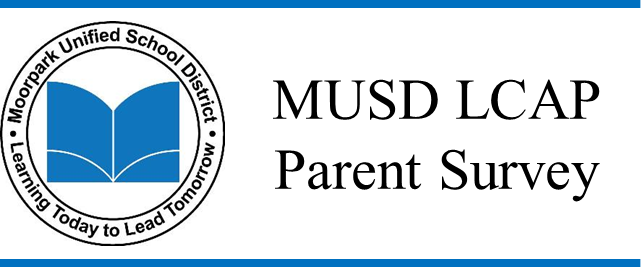 Graphic says MUSD LCAP Parent Survey