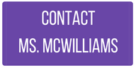 contact ms. mcwilliams