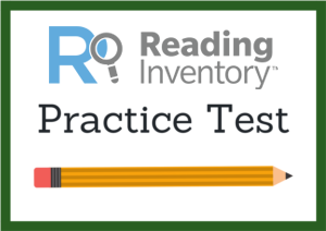 Reading Inventory Practice Test
