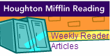 Houghton Mifflin Weekly Reader Articles