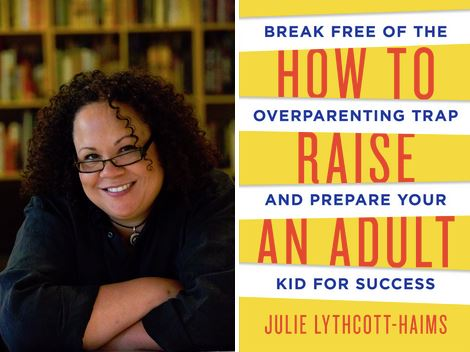 how to raise an adult book and Julie image
