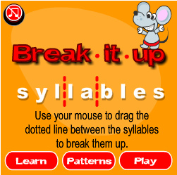 Break it up Syllables