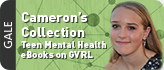 Cameron s Collection  A Teen Mental Health eBook resource on GVRL