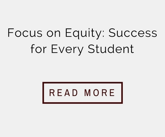 Focus on Equity  Success for Every Student with Read More Hyperlink