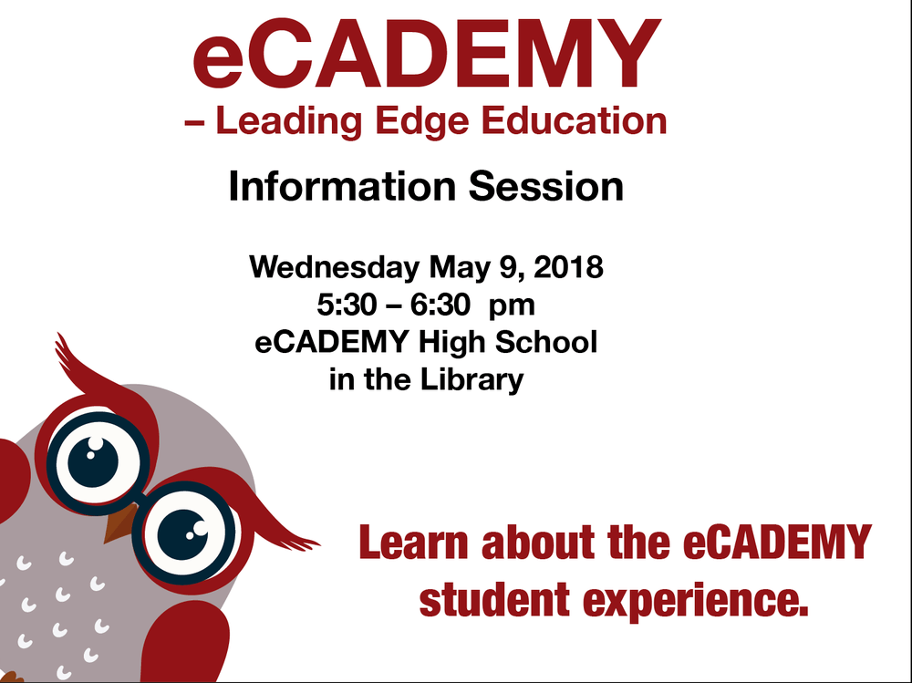 eCADEMY Information Session Wednesday May 9