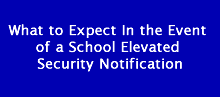 Elevated Security Notification