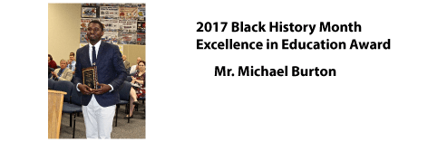 2017 Black History Month Excellence in Education Award - Mr. Michael Burton