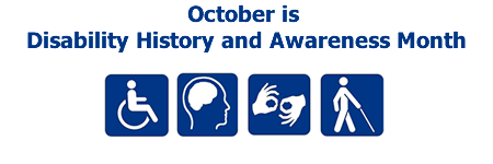 October is Disability History and Awareness Month