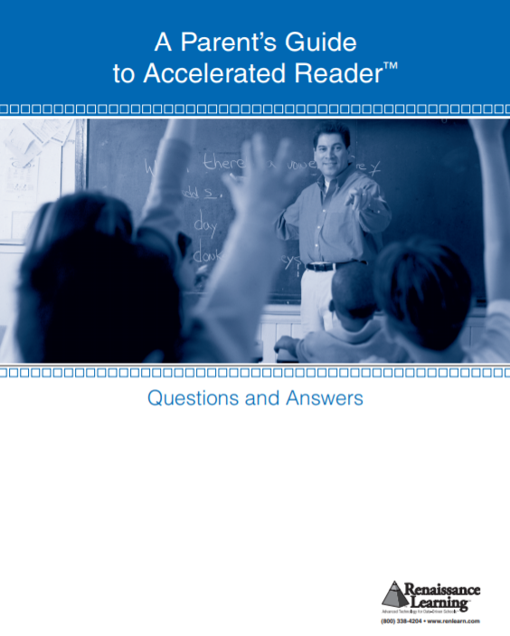 A Parent s Guide to Accelerated Reader