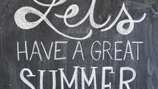 Let s have a great summer
