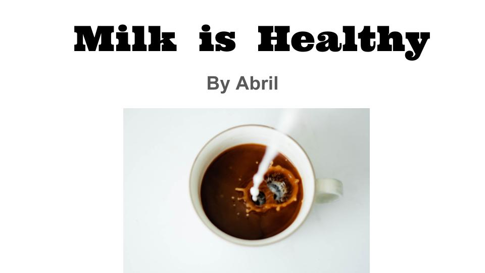 Milk is Healthy