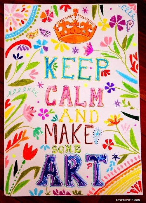 Keep Calm Make Art