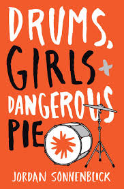Drums, Girls, + Dangerous Pie book cover