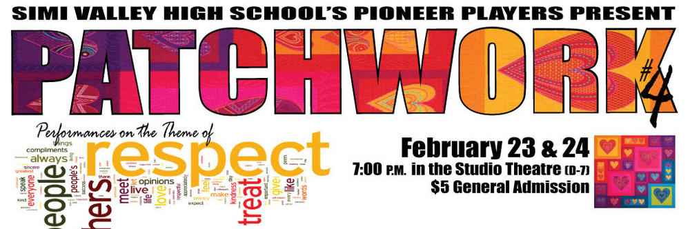 Patchwork IV Respect - 2-23 and 2-24-17 at 7PM in D-7