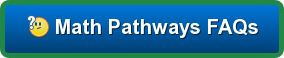 Math Pathways FAQs