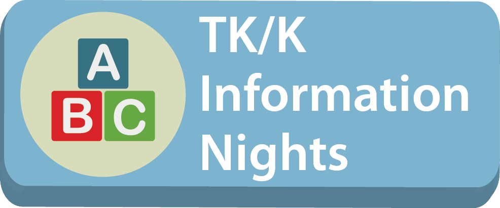 TK K information nights