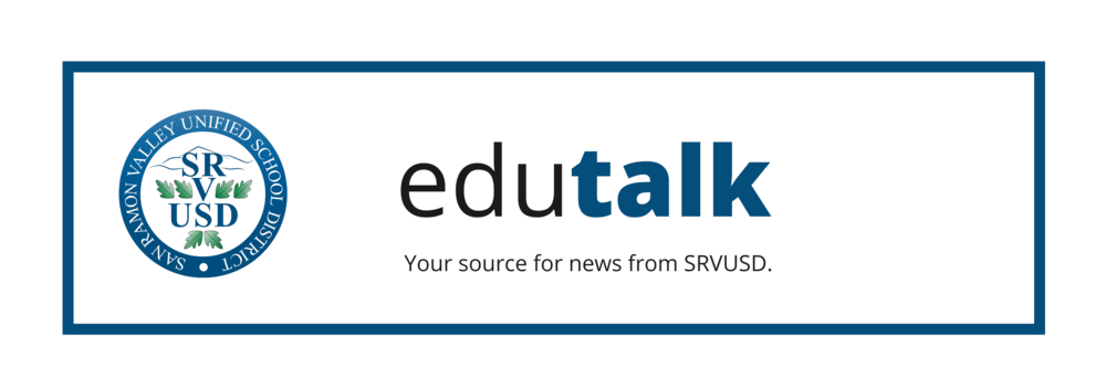 edutalk - your source for news from SRVUSD