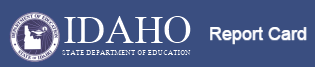 Idaho Department of Education Report Card