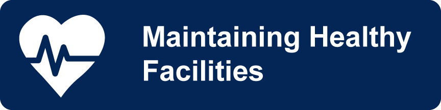 maintaining healthy facilities
