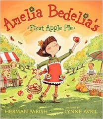 Amellia Bedelia first apple pie