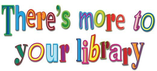 There s more to your library