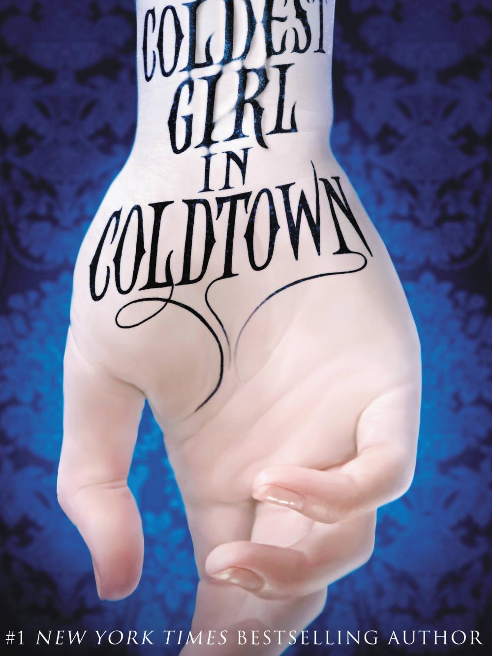 The Coldest Girl In Coldtown by Holly Black, from Teen Read Week