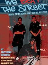 We Beat the Street by Sharon Draper, Rameck Hunt, Sampson Davis, and George W. Jenkins, from Teen Read Week