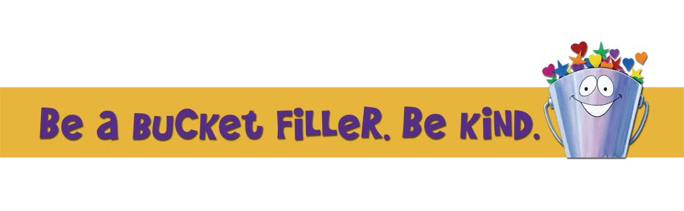 Bucket with flowers and the phrase  Be a bucket Filler.  Be kind
