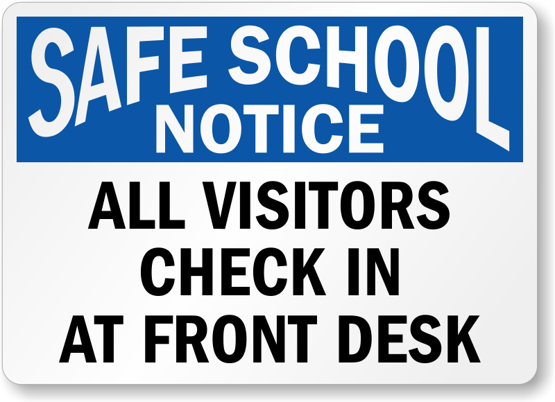 visitors-safe-school-notice-sign