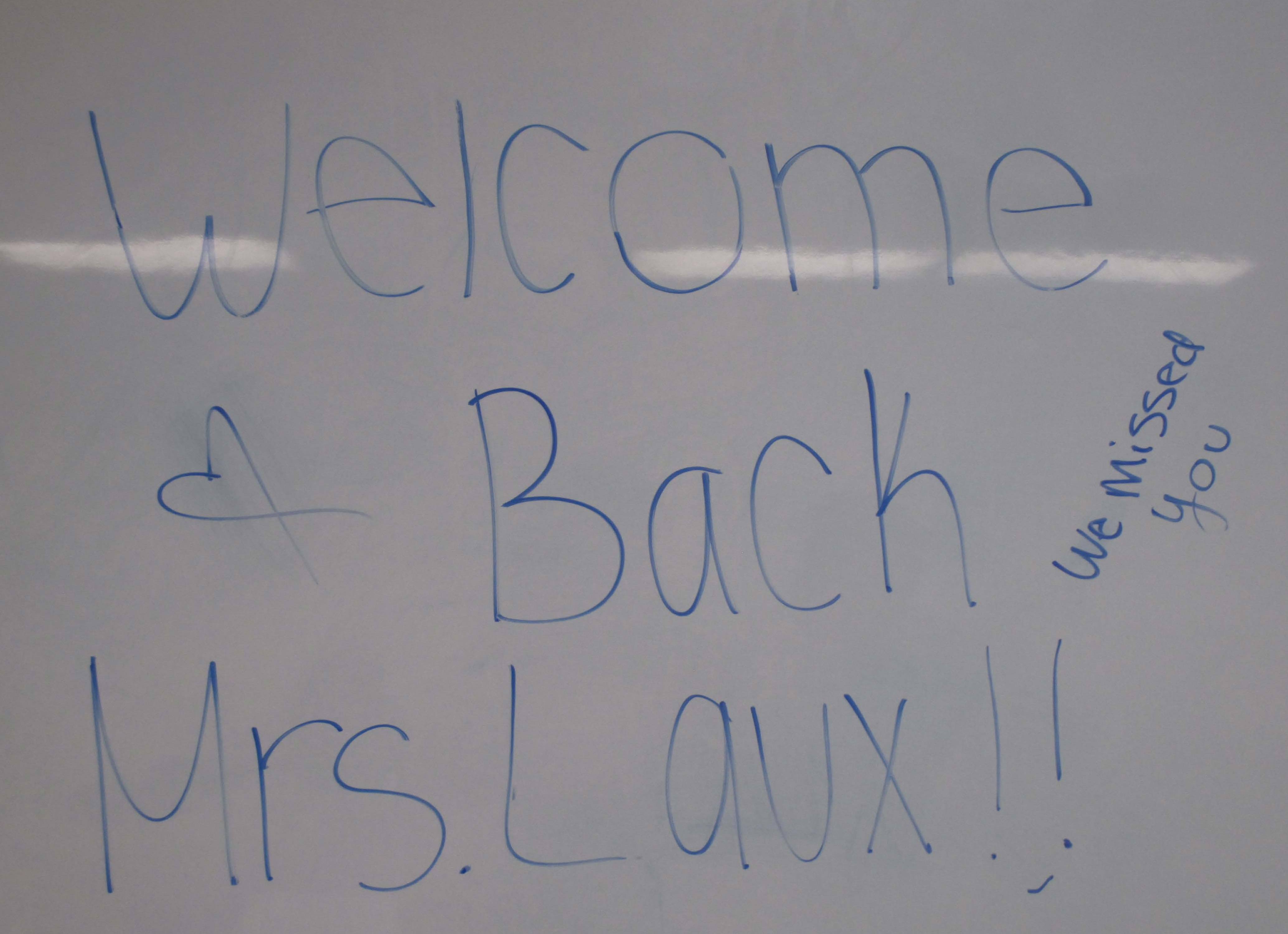 Welcome back Mrs. Laux