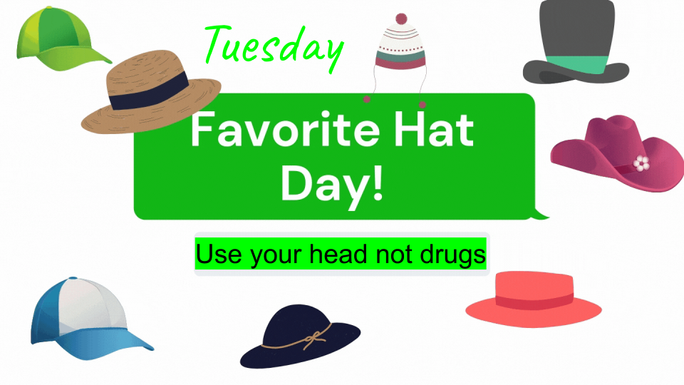 Tuesday Favorite Hat Day