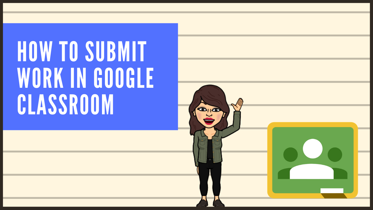 how to submit work in google classroom