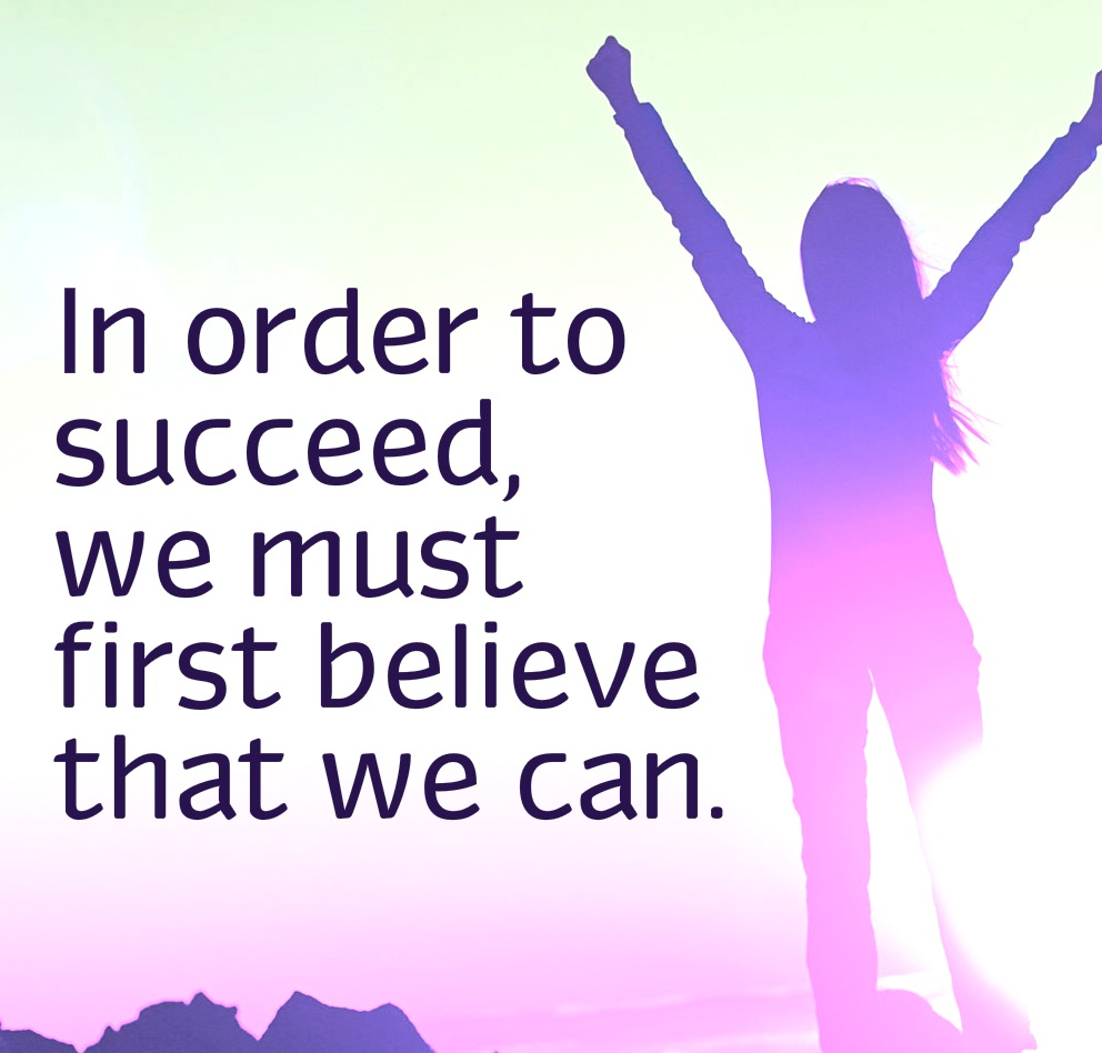 In-order-to-succeed-we-must-first-believe-that-we-can..jpg