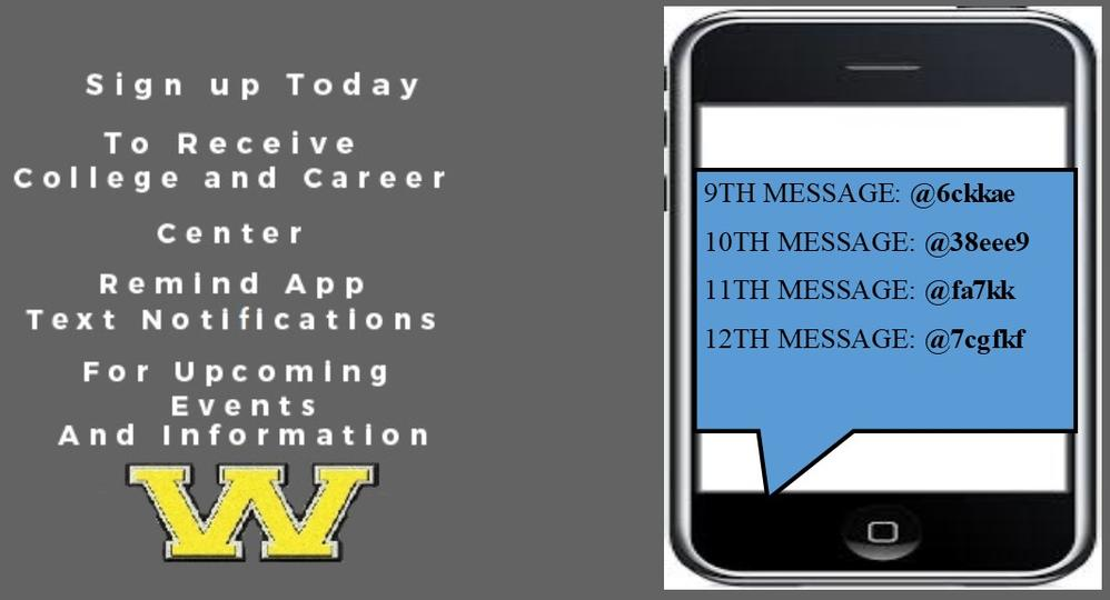Sign up today to receive college information text notifications from Wilcox