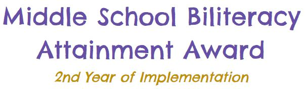 Middle School Biliteracy Attainment Award