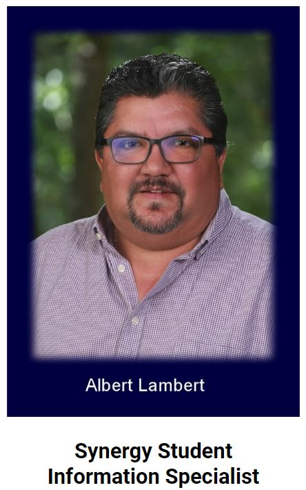 Albert Lambert Synergy Student Data Specialist