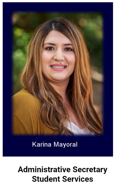 Administrative Secretary of Student Services Karina Mayoral