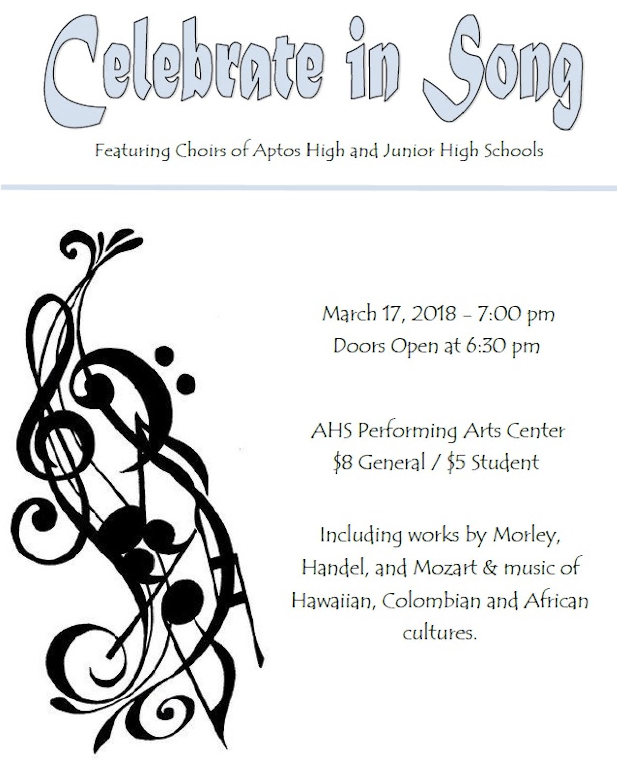 Celebrate In Song Choir Performance March 17, 2018 7pm PAC