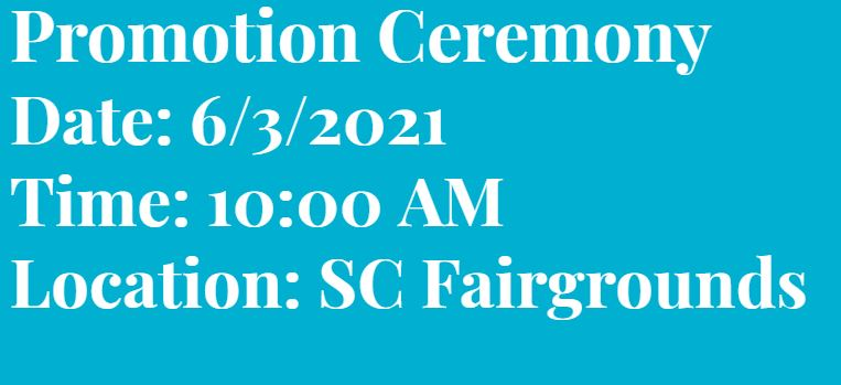 date and time for promotion ceremony june third ten a m santa cruz fairgrounds  also a link