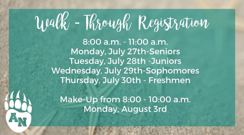 Walk Through Registration Dates and Times