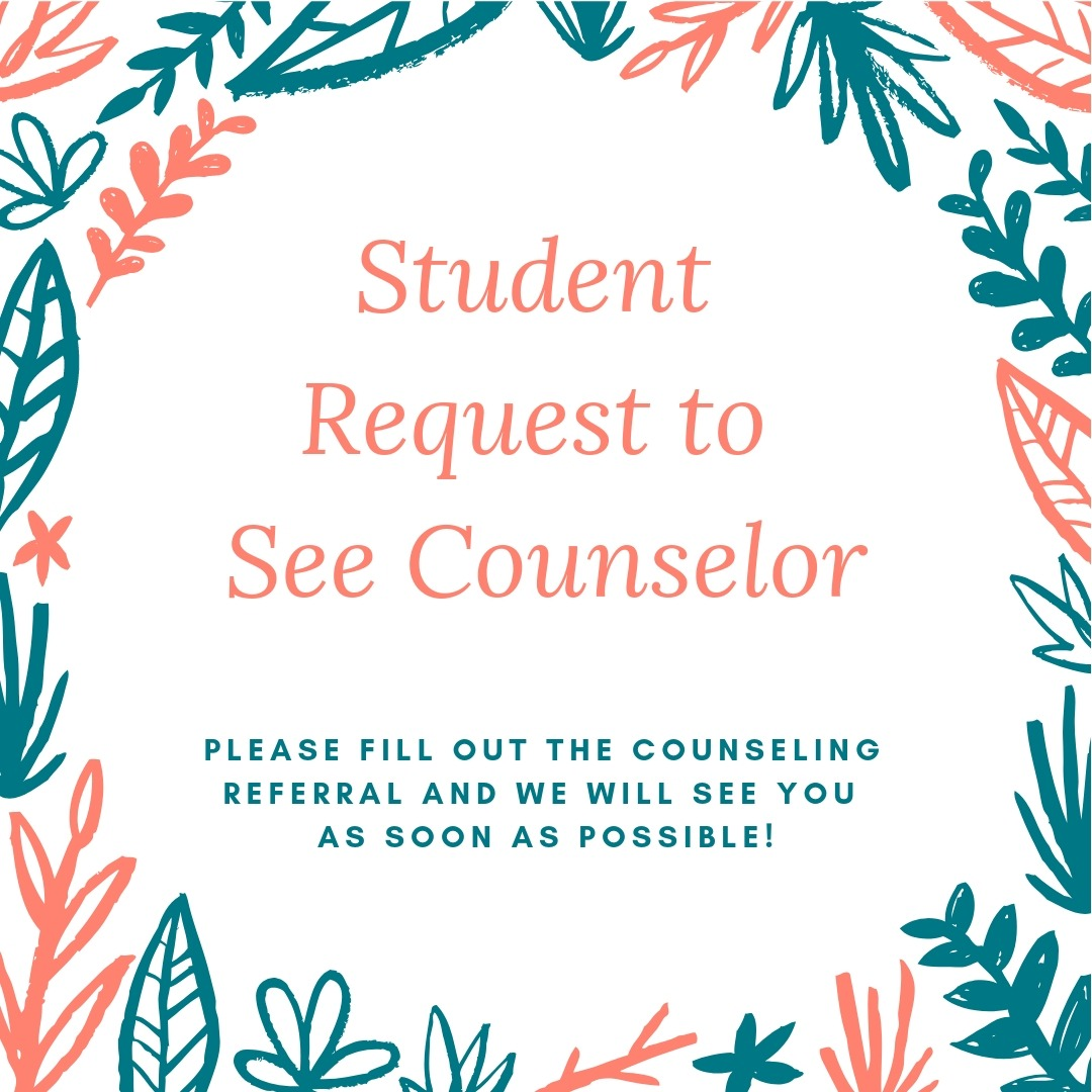 Student Request to See Counselor