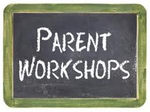 Parent Workshops May 31 - June 22