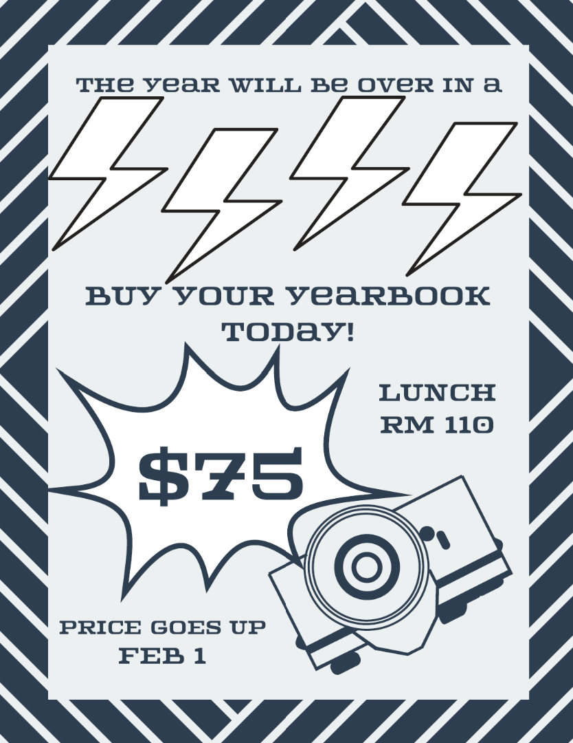 Yearbook on sale $75 in room 110.