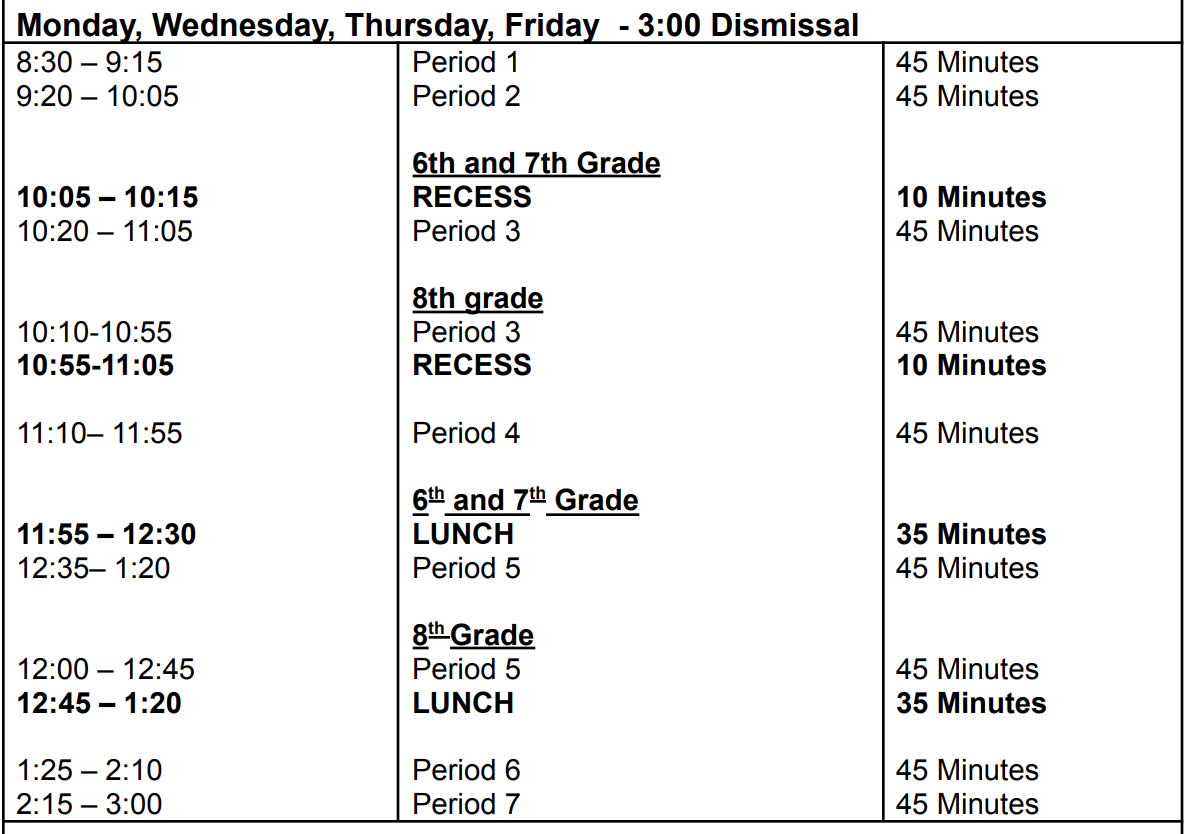 Bell Schedule Monday, Wednesday, Thursday, Friday 3:00pm Dismissal