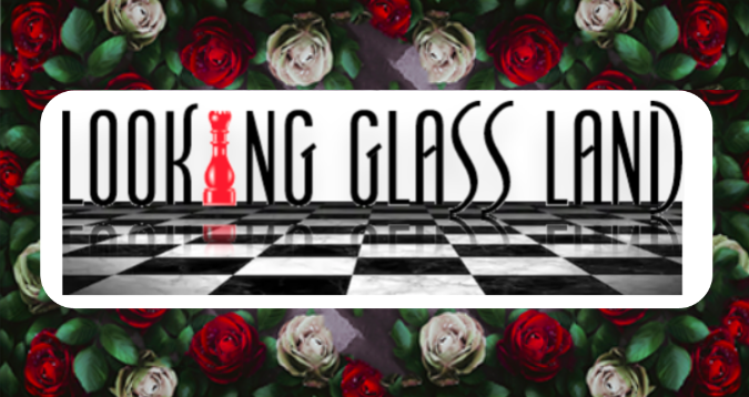Looking Glass Land